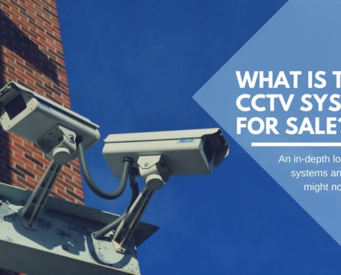 What is the best CCTV system for sale?